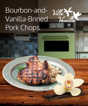 Bourbon-and-Vanilla-Brined Pork Chops
