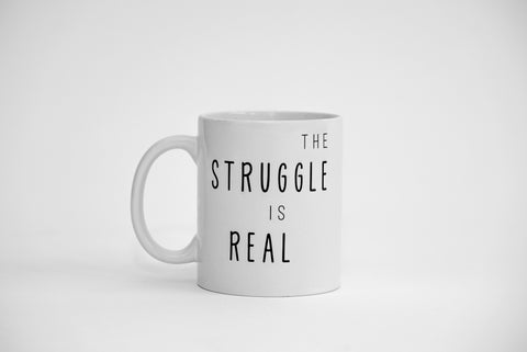 Dialogue Coffee Mug // The Struggle Is Real
