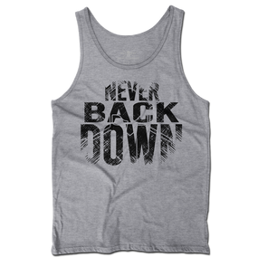 Never Back Down Unisex Tank