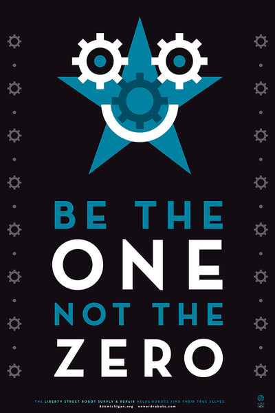 Be the One Not the Zero Poster