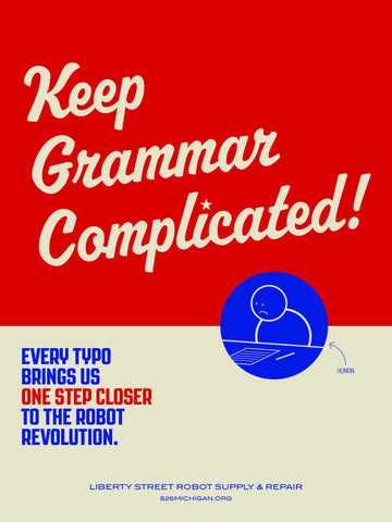 Robot Revolution Poster: Keep Grammar Complicated!