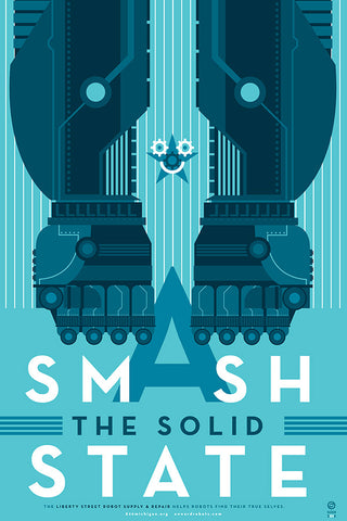 Smash the Solid State Poster