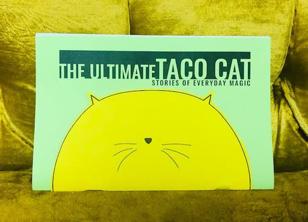 The Ultimate TACO CAT - Stories Of Everyday Magic