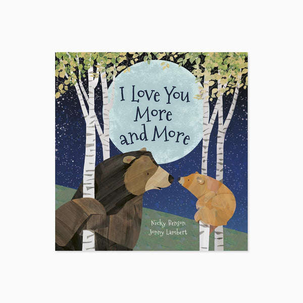 I Love You More and More Board Book