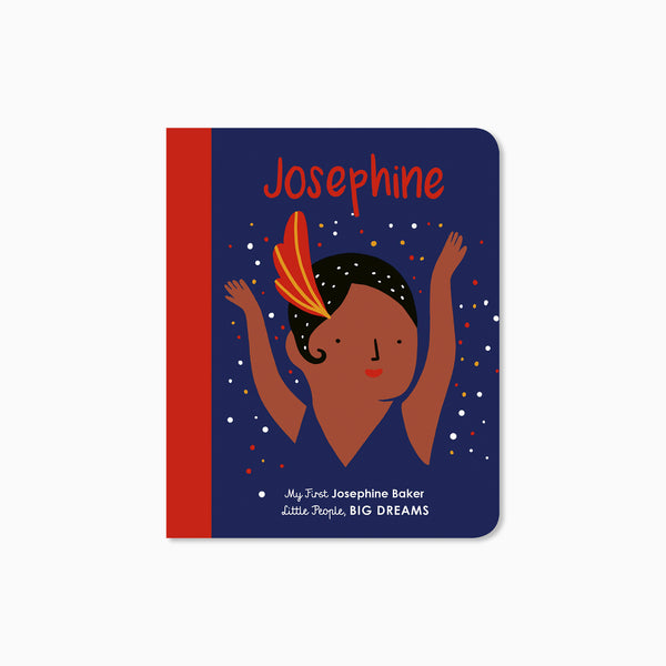 My First Little People Big Dreams: Josephine Baker Book