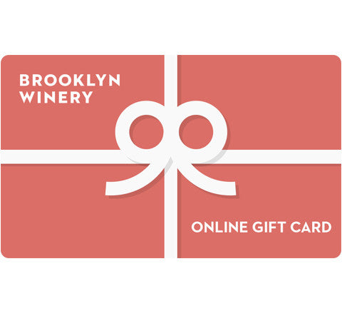 2851fb42f6 Online Gift Card – Brooklyn Winery