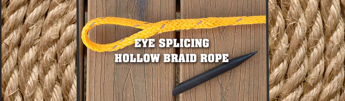Eye Splicing Hollow Braid Rope