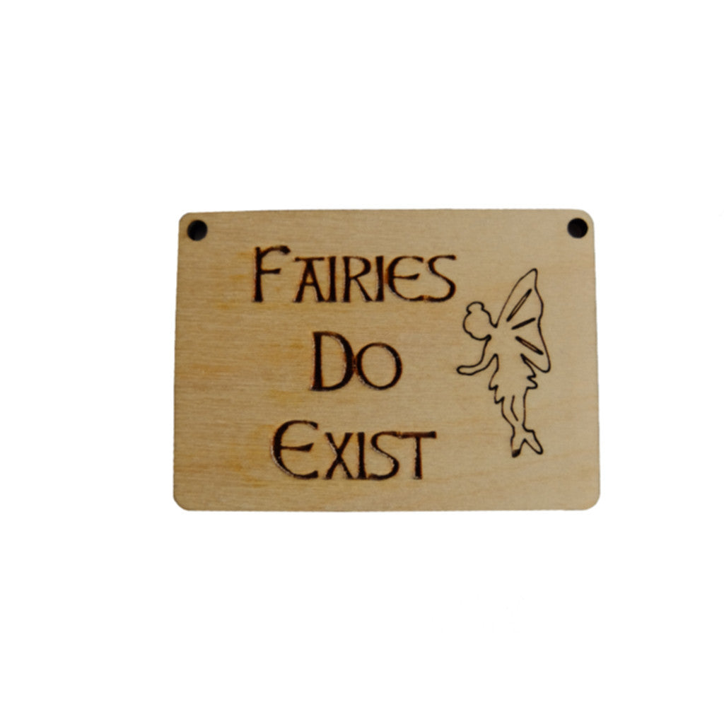 Fairy Sign - Fairies Do Exist