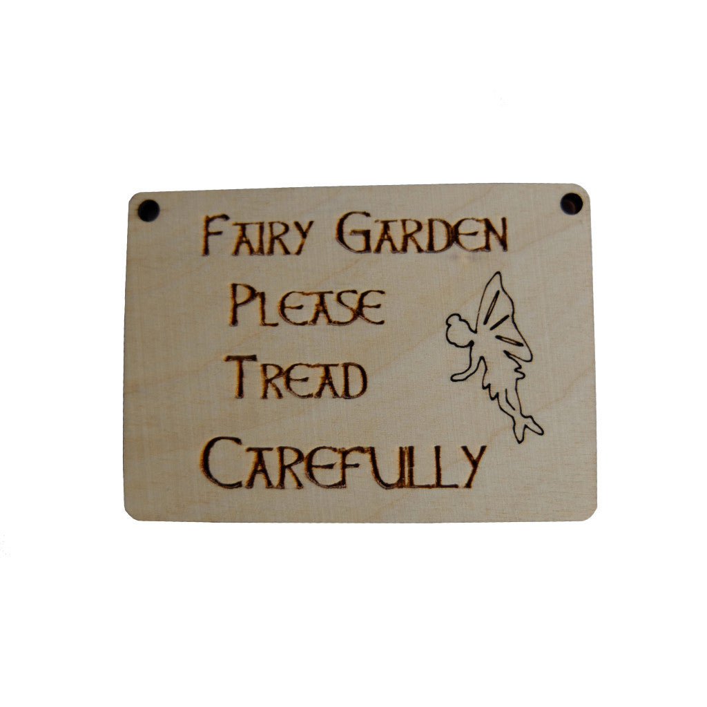 Fairy Sign - Please Tread Carefully
