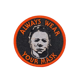 Wear Your Mask Michael Myers Patch