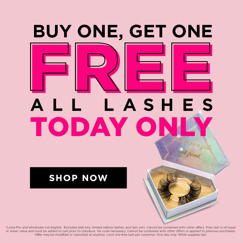 Buy One, Get One FREE - All Lashes Today Only - Lotus Lashes Promo - Sale - Mink Lashes