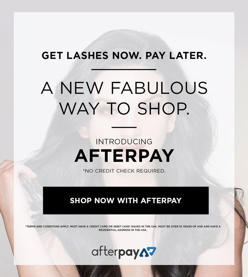 Introducing Afterpay! Lash Now, Pay Later!