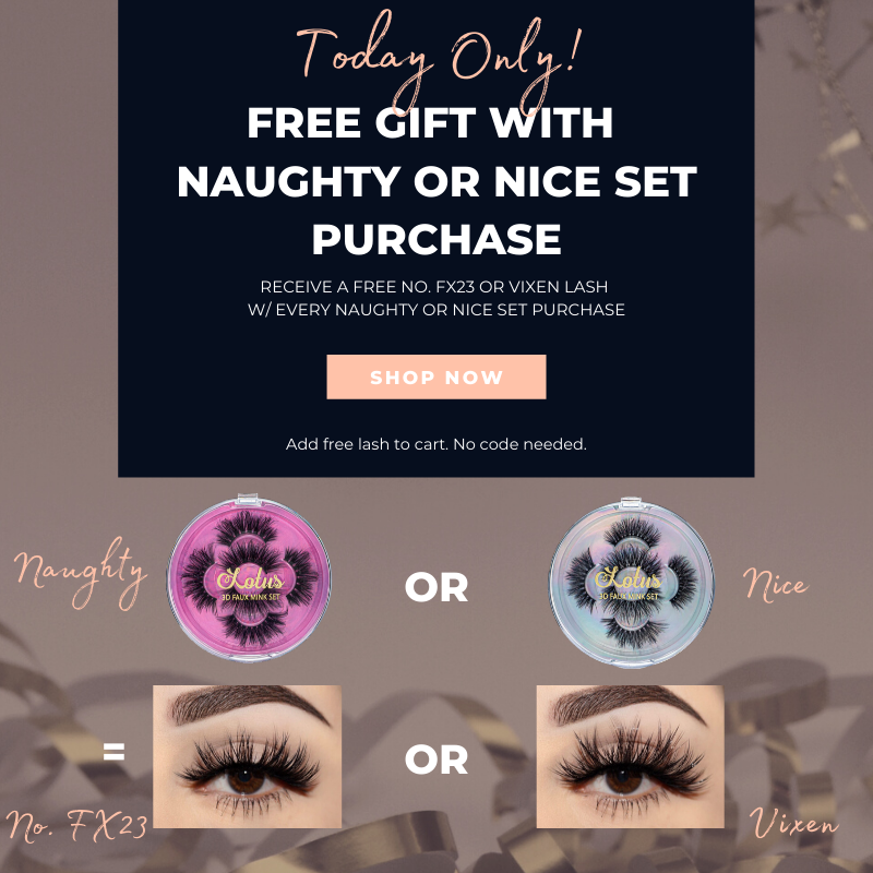 free gift with naughty or nice set purchase lotus lashes faux mink lashes