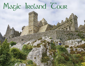 Rock of Cashel tour, Magic Ireland, Ancient East, medieval history, Irish myth, legend