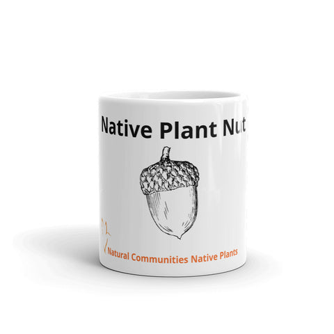 "Mug ""Native Plant Nut""-Natural Communities LLC"