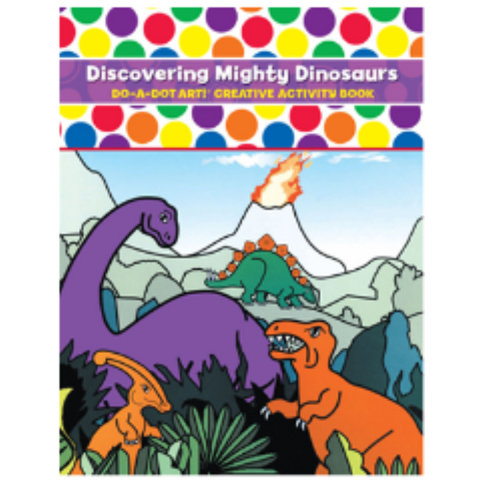 Do-A-Dot Art Book- Discovering Mighty Dinosaurs