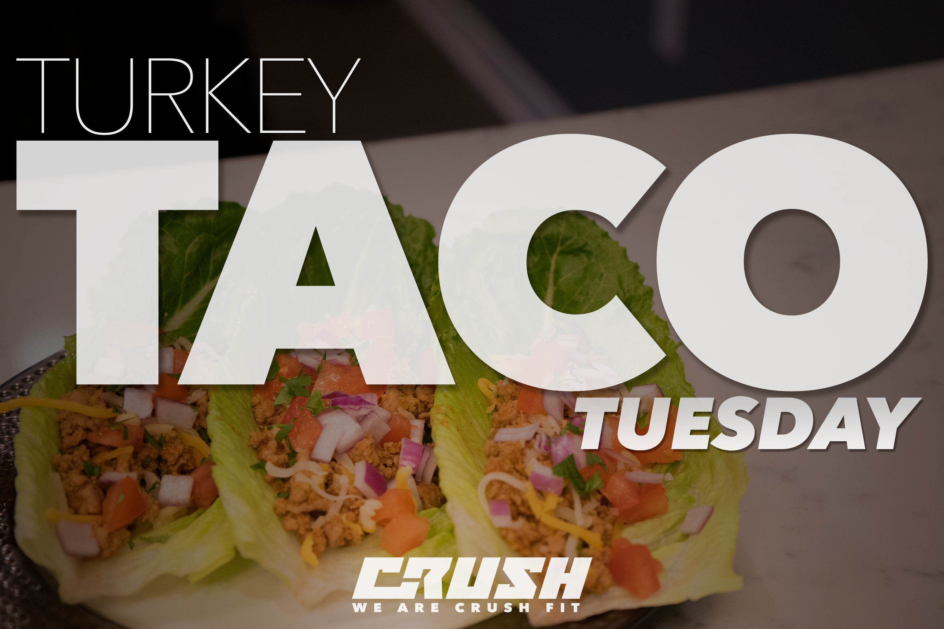 Crush-Nutrition-Turkey-Tacos