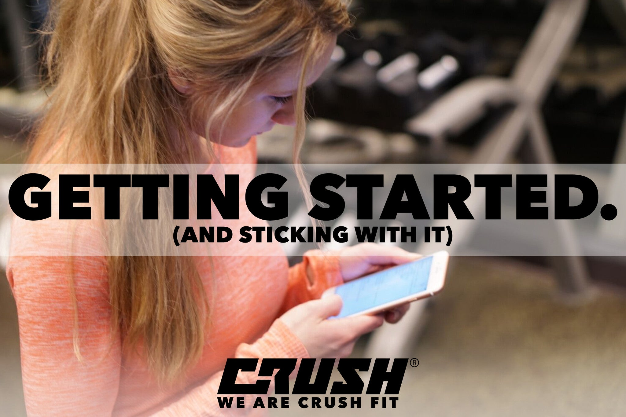 Crush-Finess-Getting-Started