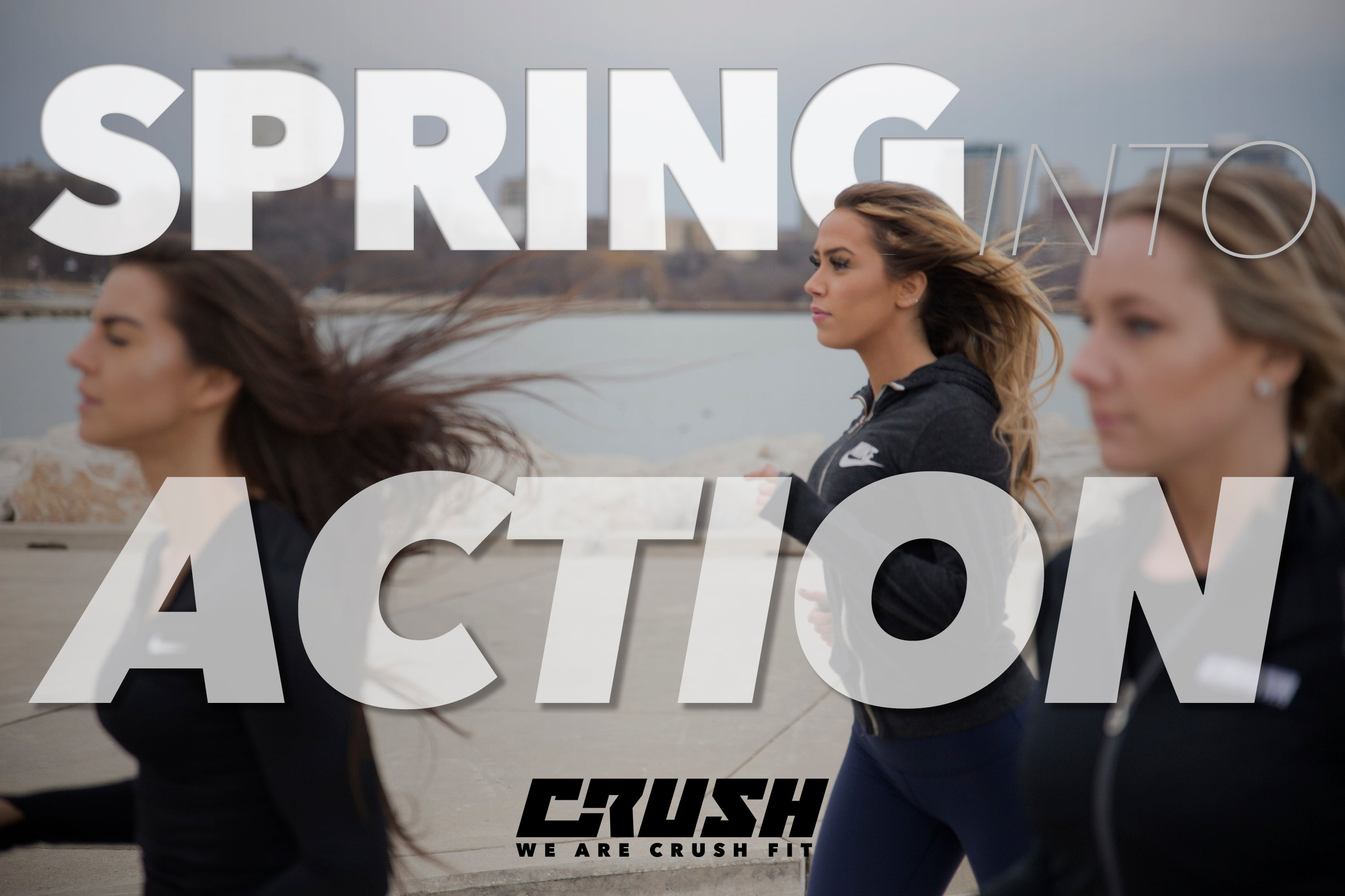 Crush-Fitness-Spring-Into-Action