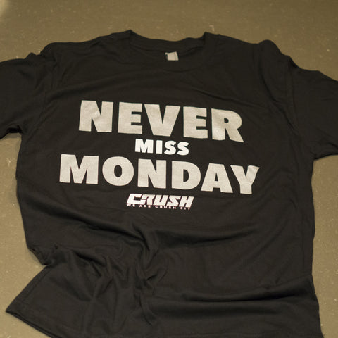 Never Miss Monday Tee