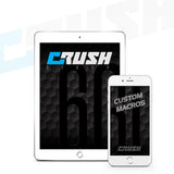 Crush Custom Macros