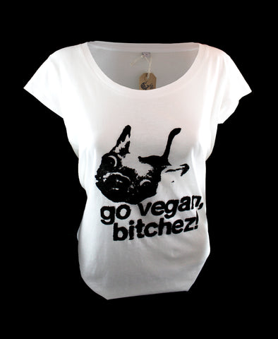 Go Vegan, Bitchez! 100% Organic Cotton, Guys