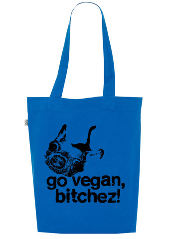 Go Vegan Bitchez! Bag, 100% Organic Cotton - Simple Animal  - 1