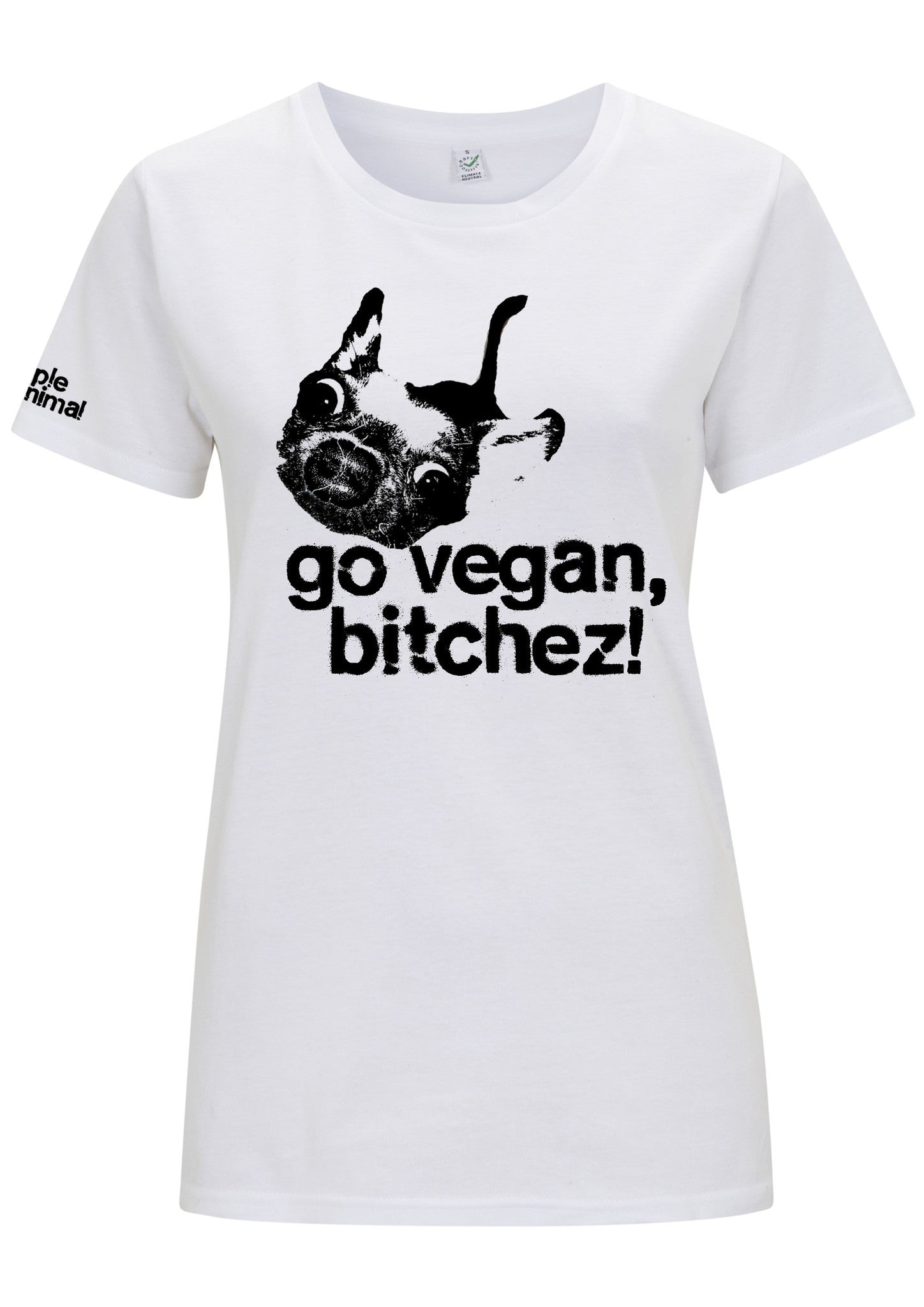 Go Vegan, Bitchez! Classic Style, 100% Organic, Ladies - Simple Animal