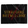 Strangers Not Welcome 2 - Blanket