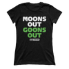 Moons Out Goons Out - Ladies