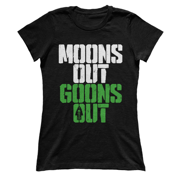 Moons Out Goons Out V2 - Ladies