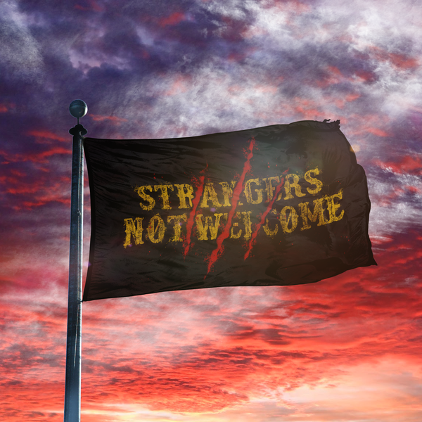 Strangers Not Welcome 2 - Flag