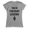 Taco Tuesday Legend - Ladies