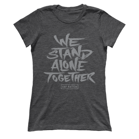 We Stand Alone Together - Ladies