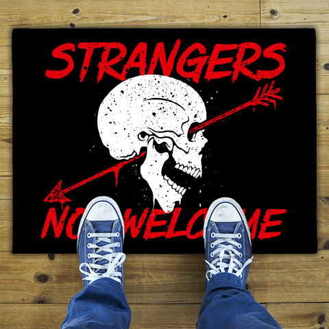 Strangers Not Welcome - Door Mat