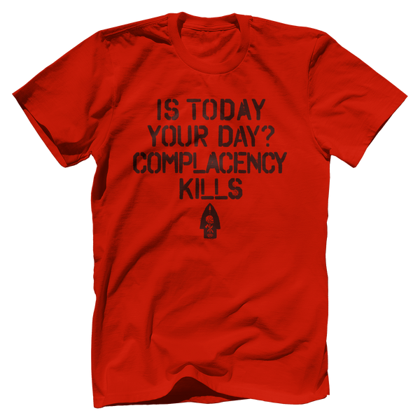 Complacency Kills