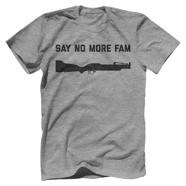 Say No More Fam - M79