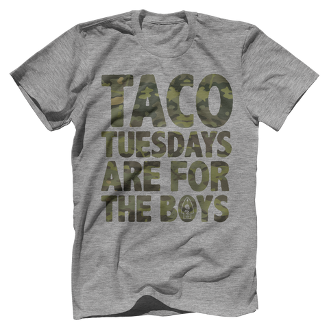 TACO TUESDAYS ARE FOR THE BOYS