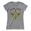 Low Life (Ladies)