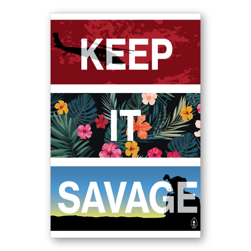 KEEP IT SAVAGE (POSTER)