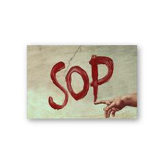 SOP's Are Written In Blood (Poster)