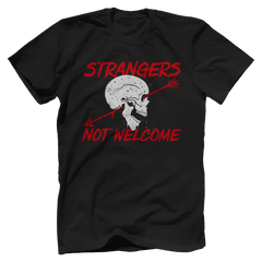 STRANGERS NOT WELCOME