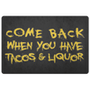 Tacos and Liquor 2 - Door Mat