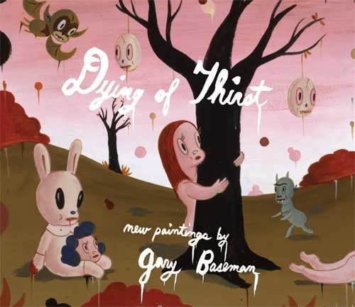 Gary Baseman's Dying of Thirst