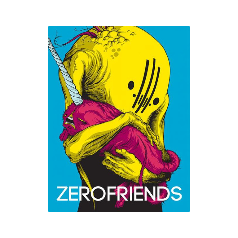 Zerofriends A Collection of Art and Madness