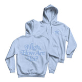 High How Are Ya Baby Blue Hoodie | Image 1