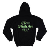 How High Are Ya? Black Hoodie | Image 3