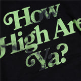 How High Are Ya? Black Hoodie | Image 5