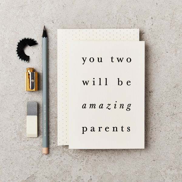 You Two Will Be Amazing Parents Card