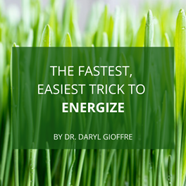 The Fastest, Easiest Trick to Energize